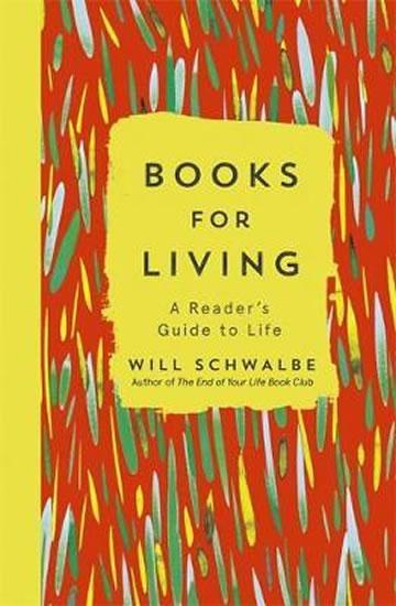 Books for Living : A Reader´s Guide to Life