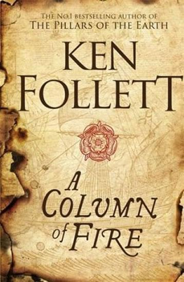 A Column Of fire - Follett Ken