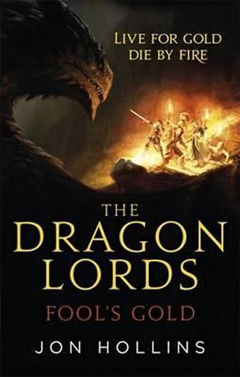The Dragon Lords 1: Fool´s Gold