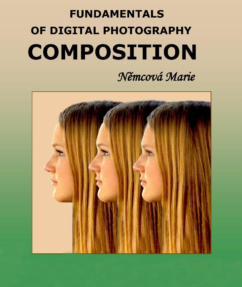 Fundamentals Of Digital Photography Composition