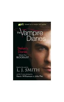 The Vampire Diaries: Stefan´s Diaries 2: Bloodlust