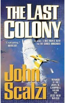 The Last Colony : Old Man´s War Book 3