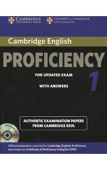 Cambridge Certificate of Proficiency in English for Updated Exam 1 Self-study Pack Authentic Examination Papers from Cambridge ESOL