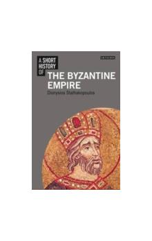 A A Short History of The Byzantine Empire