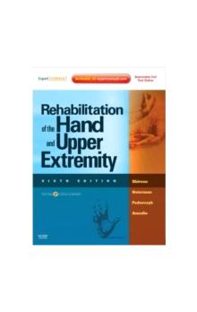 Rehabilitation of the Hand and Upper Extremity, 2-Volume Set Expert Consult: Online and Print