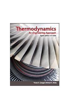 Thermodynamics (in SI Units) An Engineering Approach