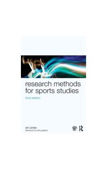 Research Methods for Sports Studies, 3rd Ed. Third Edition