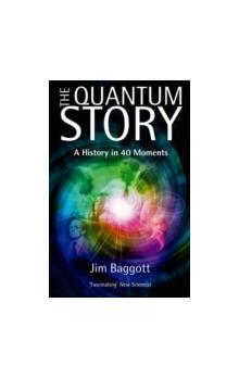 The The Quantum Story A history in 40 moments A history in 40 moments