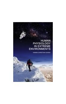 Human Physiology in Extreme Environments