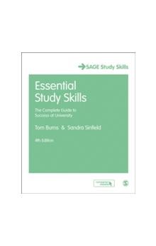 Essential Study Skills The Complete Guide to Success at University The Complete Guide to Success at University