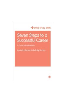 Seven Steps to a Successful Career A Guide to Employability A Guide to Employability