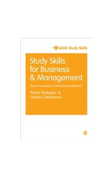 Study Skills for Business and Management How to Succeed at University and Beyond How to Succeed at University and Beyond