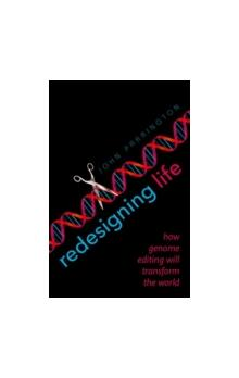 Redesigning Life How genome editing will transform the world How genome editing will transform the world