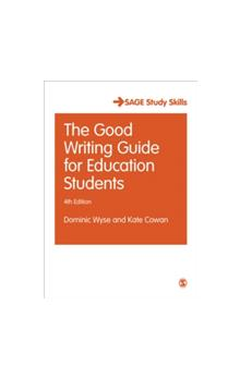 The The Good Writing Guide for Education Students