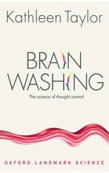 Brainwashing The science of thought control The science of thought control