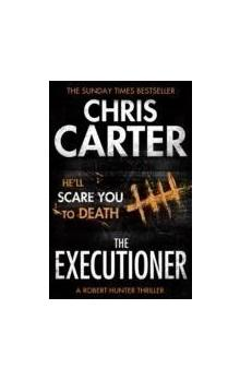 The The Executioner A brilliant serial killer thriller, featuring the unstoppable Robert Hunter