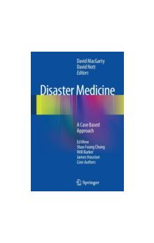 Disaster Medicine : A Case Based Approach