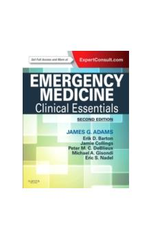 Emergency Medicine Clinical Essentials (Expert Consult - Online and Print)