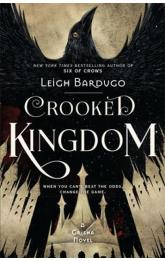 Six of Crows: Crooked Kingdom : Book 2