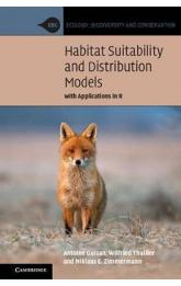 Habitat Suitability and Distribution Models : With Applications in R