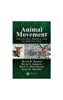 Animal Movement Statistical Models for Telemetry Data Statistical Models for Telemetry Data