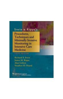 Irwin & Rippe&#39s Procedures, Techniques and Minimally Invasive Monitoring