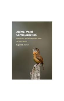 Animal Vocal Communication Assessment and Management Roles Assessment and Management Roles