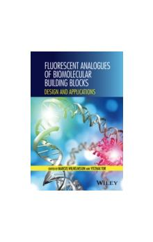 Fluorescent Analogs of Biomolecular Building Blocks Design and Applications