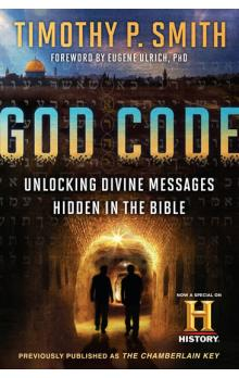 God Code (Movie Tie-In Edition): Unlocking Divine Messages Hidden in the Bible