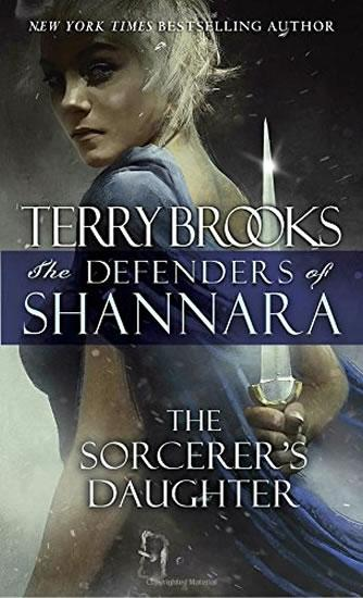 The Defenders of Shannara: The Sorcerer´s Daughter