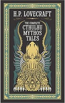 The Complete Cthulhu Mythos Tales (Barnes & Noble Collectible Editions)
