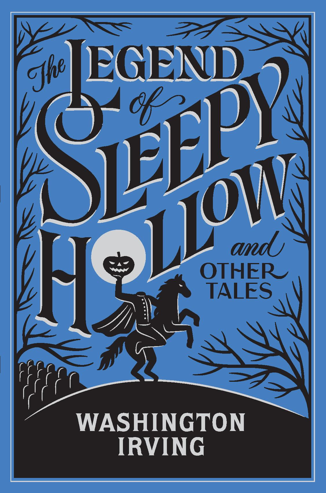 The Legend of Sleepy Hollow (Barnes & Noble Collectible Editions)