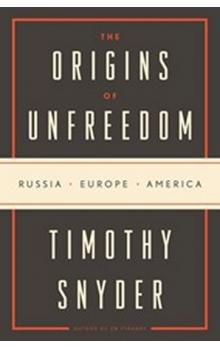 The Origins of Unfreedom