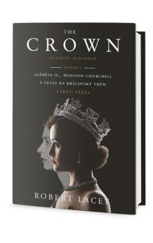 The Crown -- Podrobná historie