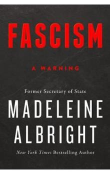 Fascism : A Warning