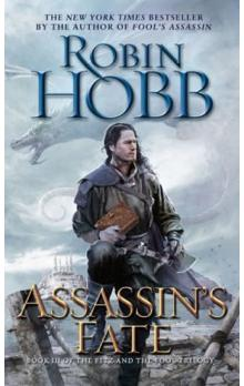 Assassin´s Fate : Book III of the Fitz and the Fool Trilogy