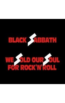 WE SOLD OUR SOUL FOR ROCK 'N' ROLL