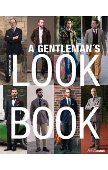 A Gentleman&#39s Look Book for Men with a Sense of Style