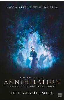 Annihilation -- The Southern Reach Trilogy 1
