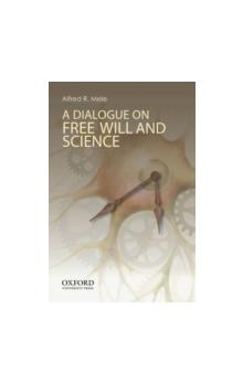A A Dialogue on Free Will and Science