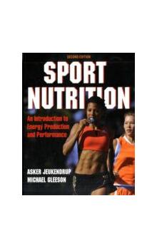 Sport Nutrition An Introduction to Energy Production and Performance An Introduction to Energy Production and Performance