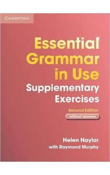 Essential Grammar in Use Supplementary Exercises without Answers 2nd Ed.
