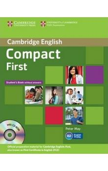 Compact First: Student´s Pack (Student´s Book without Answers with CD-ROM, Workbook without Answers with Audio CD)