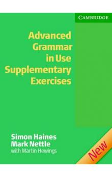 Advanced Grammar in Use Supplementary Exercises without Answers (2nd edition)