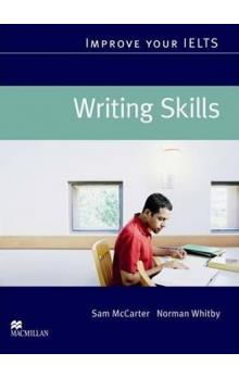 Improve Your IELTS Skills: Writing Student´s Book