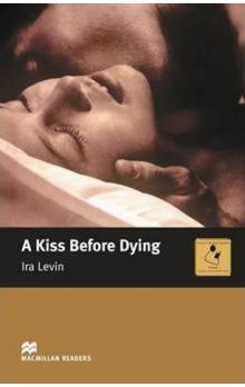 Macmillan Readers Intermediate: A Kiss Before Dying