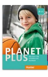 Planet Plus A1.1: Kursbuch