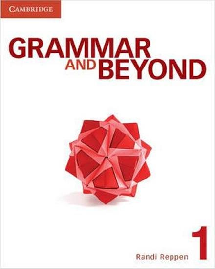 Grammar and Beyond 1: Student´s Book, Workbook, and Writing Skills Interactive