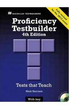 New Proficiency Testbuilder 4th edition: with Key & Audio CD Pack