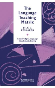 The Language Teaching Matrix</h3> Učebnice Richards explains how effective language teaching involves a network of interactions between curriculum, methodology, teachers ... Jack C. Richards ISBN: 521-38794-9 Běžná cena 835 Kč s DPH U dodavatele k do